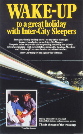 'Wake-Up to a Great Holiday with Inter-City Sleepers', BR poster, 1982.