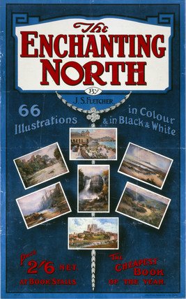 'The Enchanting North', NER poster, c 1900-1910.