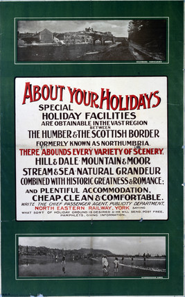 'About your Holidays - Special Holiday Facilities - Northumbria', c 1910.