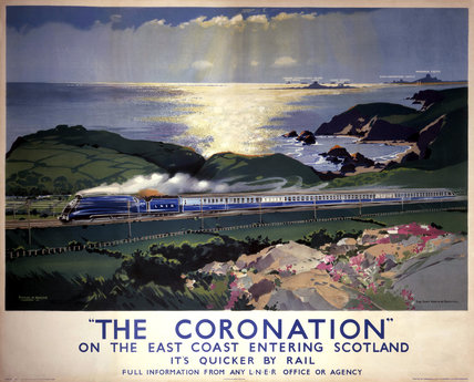 'The Coronation', LNER poster, 1938.