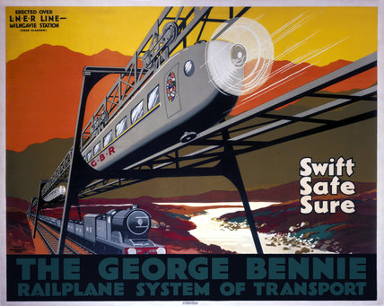 'The George Bennie Railplane', LNER poster, 1929.