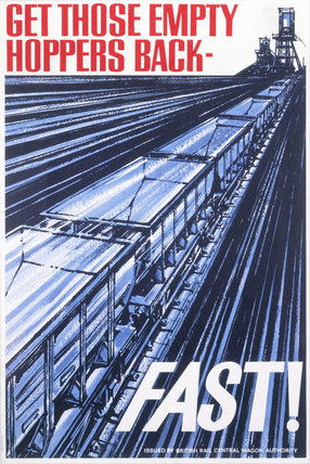 'Get those Empty Hoppers Back - Fast!', BR staff poster, c 1965-1970.