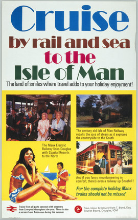 'Cruise by Rail & Sea to the Isle of Man',