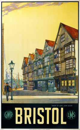 'Bristol - Haunt of Long John Silver', GWR/LMS poster, 1923-1947.