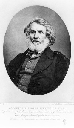 Sir George Everest, military engineer, 1854-1866.