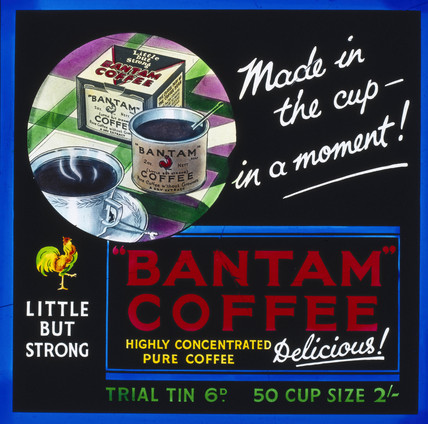 'Bantam Coffee - Made in the Cup in a Moment!', c 1930s.