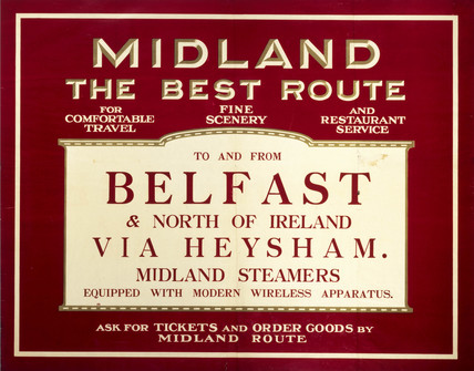 The Best Route To and From Belfast', Midland Railway poster, c 1920s.