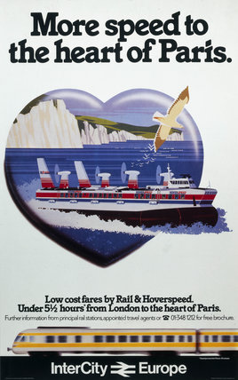 'More Speed to the heart of Paris', British Rail poster, c 1980s.