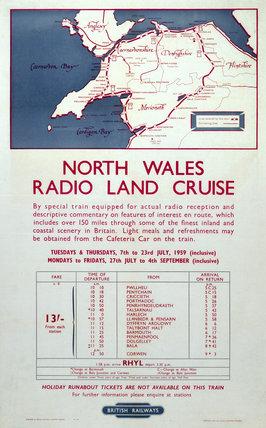 'North Wales Radio Land Cruise', 1959. British Railways poster, 1959.