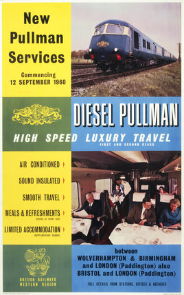 'Diesel Pullman - High Speed Luxury Travel', BR  poster, 1960.