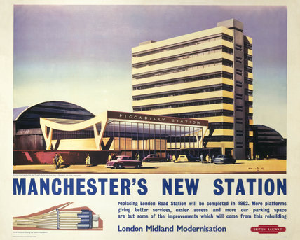 'Manchester's New Station', British Railways poster, c 1960.