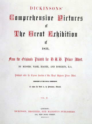 Dickinson's 'Comprehensive Pictures of The Great Exhibition of 1851'.