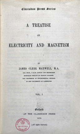 Title page to 'A Treatise on Electricity and Magnetism' by J C Maxwell, 1873.