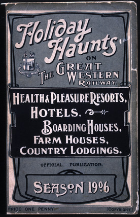 'Holiday haunts on the Great Western Railway' guidebook, 1906.
