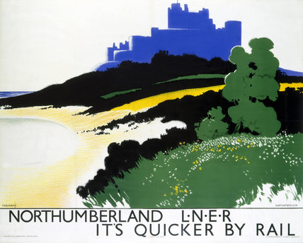 'Northumberland: It's Quicker by Rail', LNER poster, 1934.