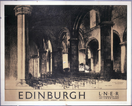 'Edinburgh: St Giles' Cathedral', LNER poster, 1930.