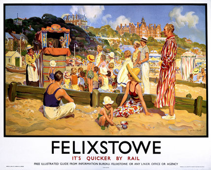 'Felixstowe - It's Quicker by Rail', LNER poster, 1923-1947.