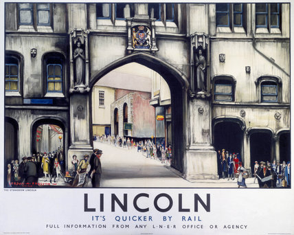 'Lincoln: The Stonebow', LNER poster, 1930.