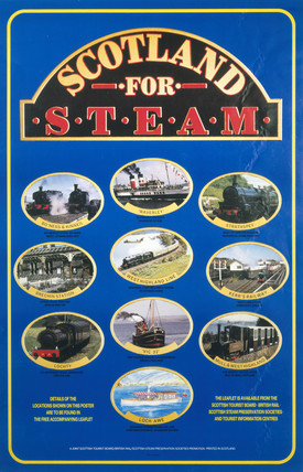 Scotland for Steam, poster, c 1980s.