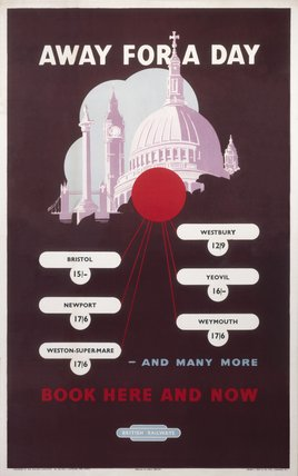 Away for a Day - Book Here and Now', BR (WR) poster, 1949.