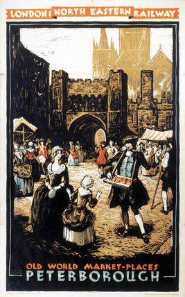'Old World Market Places - Peterborough', LNER poster, 1932.