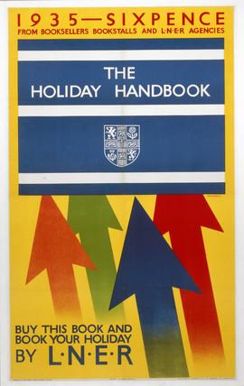 'The Holiday Handbook', LNER poster, 1935.