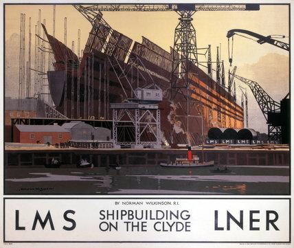 'Shipbuilding on the Clyde', LNER/LMS poster, 1923-1947.
