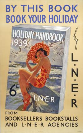 'Holiday Handbook 1939', LNER poster, 1939.