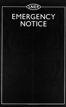 'Emergency Notice', LNER stock poster, 1923-1947.