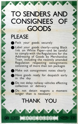 'To Senders and Consignees of Goods', poster, c 1950s.