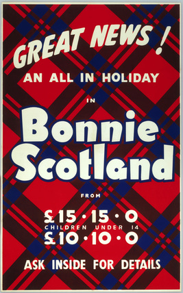 'Great News! An All in Holiday in Bonnie Scotland', BR poster, c 1950s.