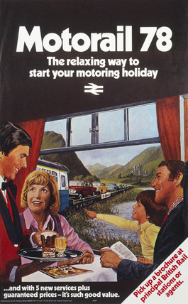 'Motorail 78 - The Relaxing Way to start your Motoring Holiday', BR poster, 1978.