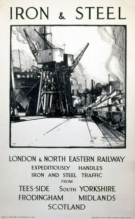 'Iron & Steel', LNER poster, 1938.