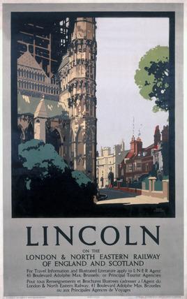 'Lincoln', LNER poster, 1923-1947.