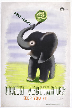 Don't Forget, Green Vegetables Keep You Fit', c 1951.