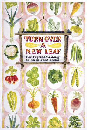 'Turn Over a New Leaf, Eat Vegetables Daily to Enjoy Good Health', c 1951.