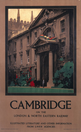 'Cambridge on the North Eastern Railway', LNER poster, 1923-1947.