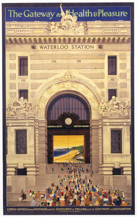 'Waterloo Station - The Gateway to Health & Pleasure', poster, 1922.
