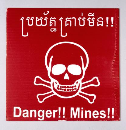 Minefield warning sign, Cambodia, 1997-2002.