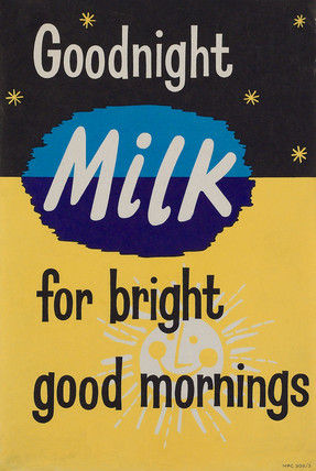 'Goodnight milk for bright good mornings', c 1960s-1970s.