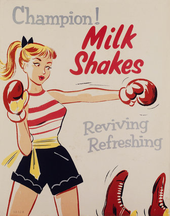 'Champion! Milkshakes', poster, c 1955-1960.