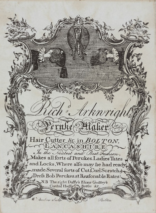 Trade card of Richard Arkwright, peruke maker and hair cutter, c 1755.