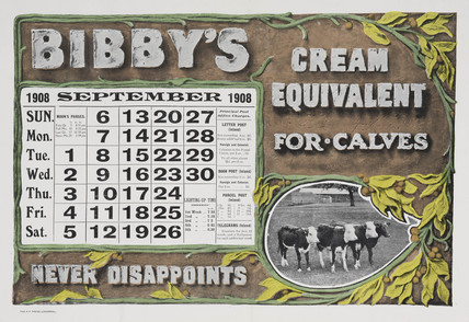 'Bibby's Cream Equivalent for Calves', calendar, 1908.