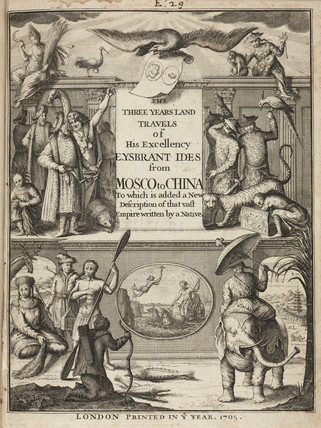 Title page to Ides' 'Three Years Travels from Moscow over-land to China', 1705.