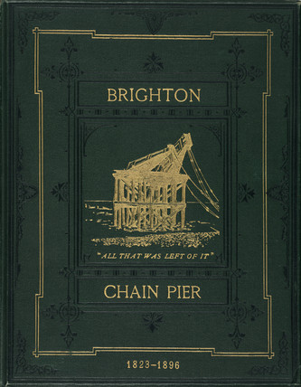 Front cover of a book on Brighton's chain pier, 1897.