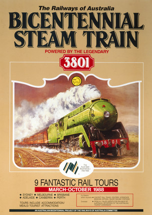 'Bicentennial Steam Train'. railway poster, 1988.