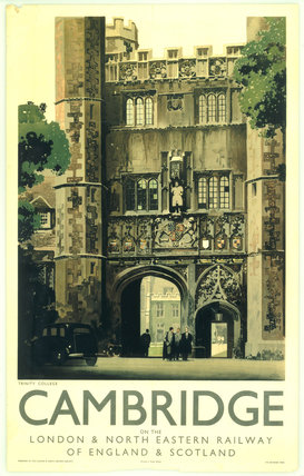 'Cambridge - Trinity College', LNER poster, 1923-1947.