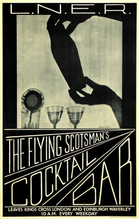 'The Flying Scotsman's Cocktail Bar', LNER poster, c 1930s.