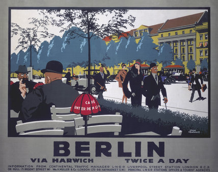'Berlin via Harwich twice a day', LNER poster, 1925.