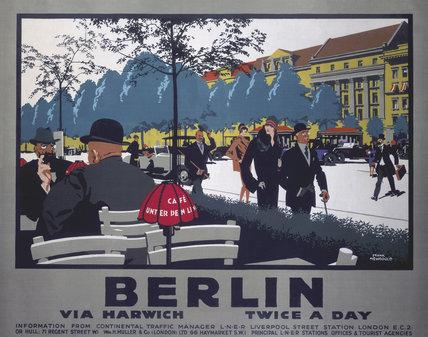 'Berlin via Harwich twice a day', LNER poster, 1925.